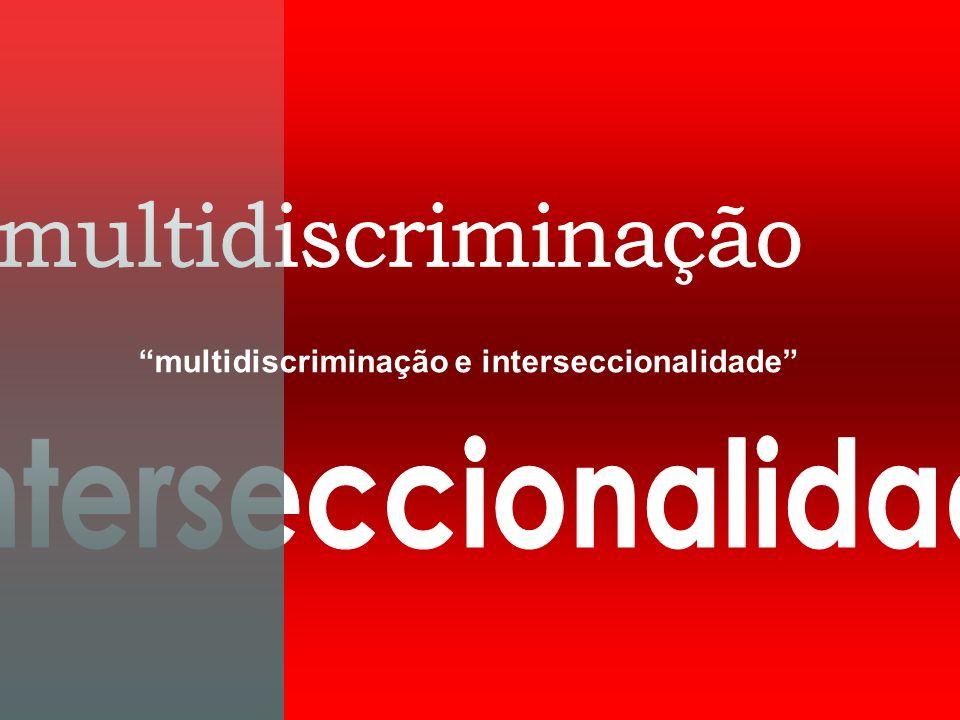 multidiscriminação e interseccionalidade