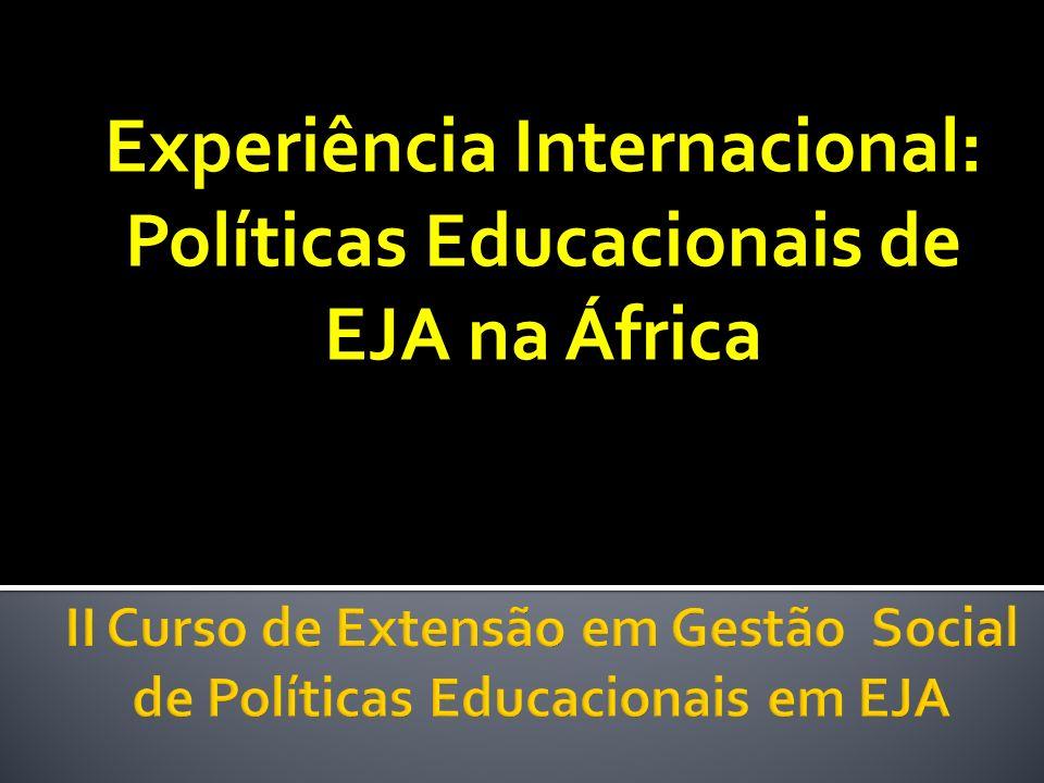 Experiência Internacional: Políticas Educacionais de EJA na África