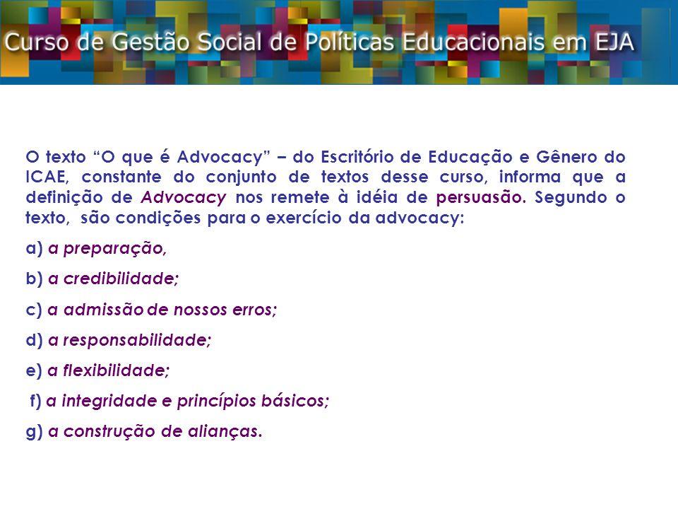 Brasil 2008: Sexo da população não-estudante de 4 a 17 anos Sexo Distribuição da população Não- Estudante Ampliação Masculino 51%9% 2.069.283 Feminino 49%8% 1.895.420 A proporção de meninos não estudantes é maior do que a de meninas em 4,38%.