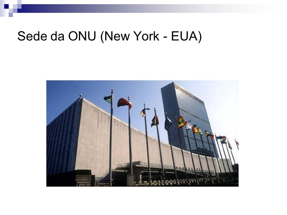 Sede da ONU (New York - EUA)
