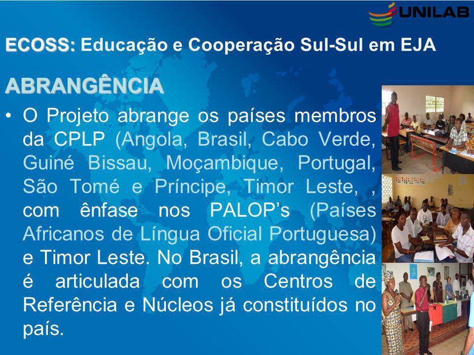 ABRANGÊNCIA O Projeto abrange os países membros da CPLP (Angola, Brasil, Cabo Verde, Guiné Bissau, Moçambique, Portugal, São Tomé e Príncipe, Timor Le