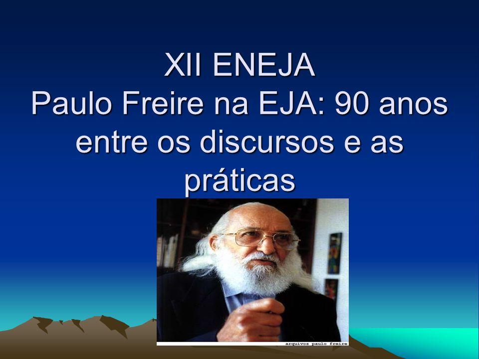 Três décadas de caminhadas na EJA/AJA: da curiosidade ingênua a busca epistemológica em Freire [...] a fundamentação teórica da minha prática [...] se explica ao mesmo tempo nela, não como algo acabado, mas como um movimento dinâmico em que ambas, prática e teoria, se fazem e se refazem.