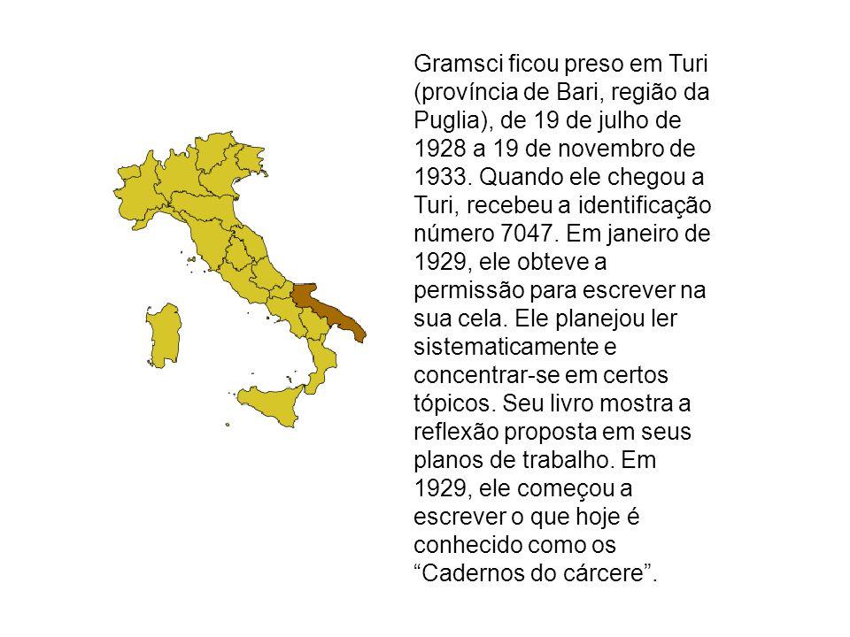 Gramsci ficou preso em Turi (província de Bari, região da Puglia), de 19 de julho de 1928 a 19 de novembro de 1933. Quando ele chegou a Turi, recebeu