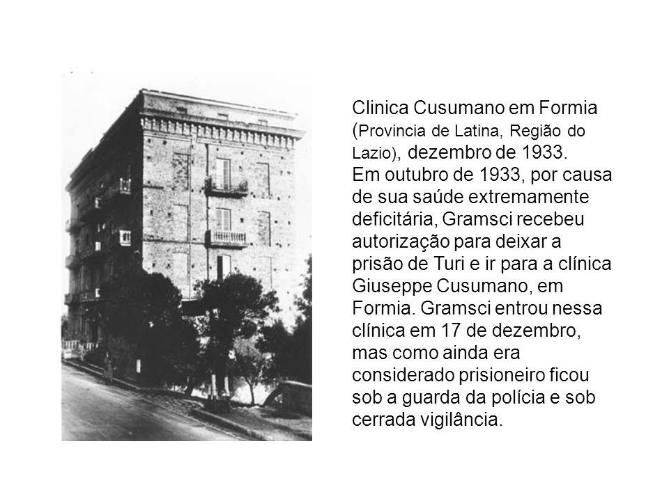 Clinica Cusumano em Formia ( Provincia de Latina, Região do Lazio), dezembro de 1933. Em outubro de 1933, por causa de sua saúde extremamente deficitá