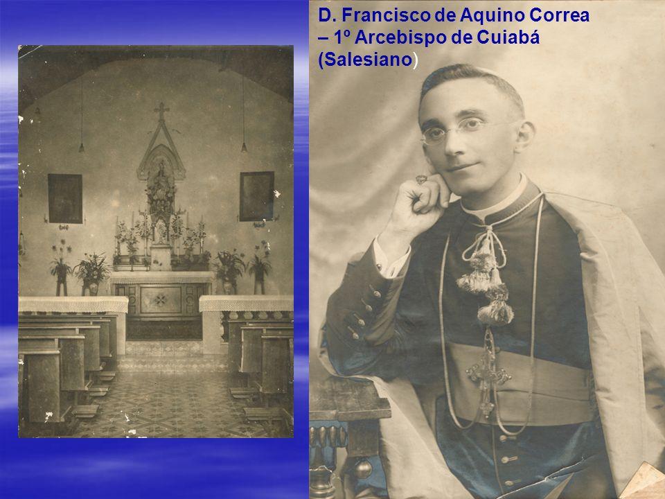 D. Francisco de Aquino Correa – 1º Arcebispo de Cuiabá (Salesiano)