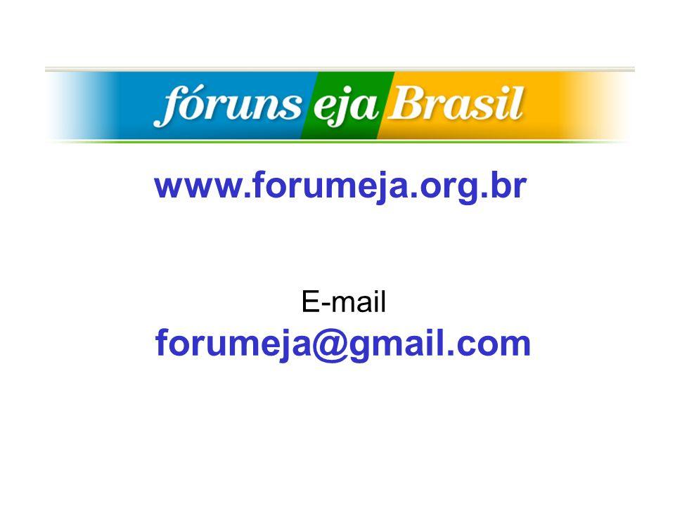 www.forumeja.org.br E-mail forumeja@gmail.com
