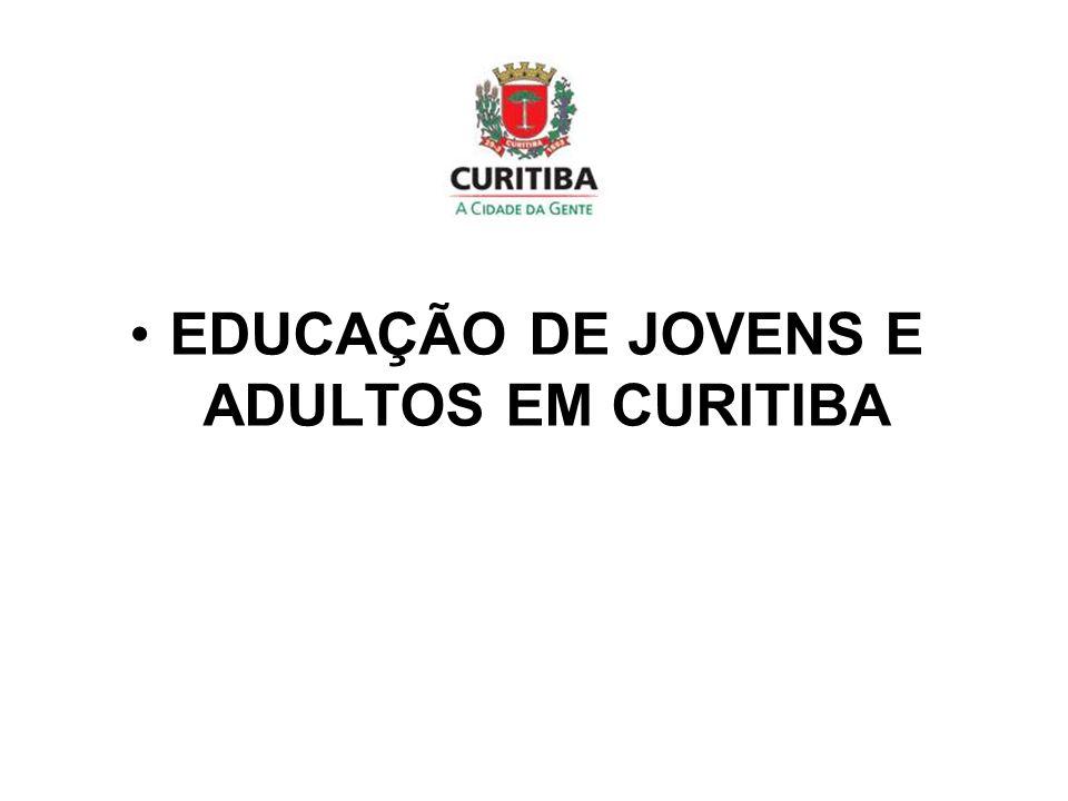 EDUCAÇÃO DE JOVENS E ADULTOS EM CURITIBA
