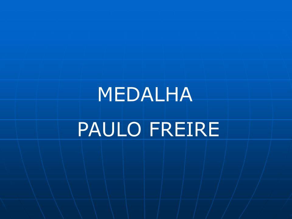 MEDALHA PAULO FREIRE