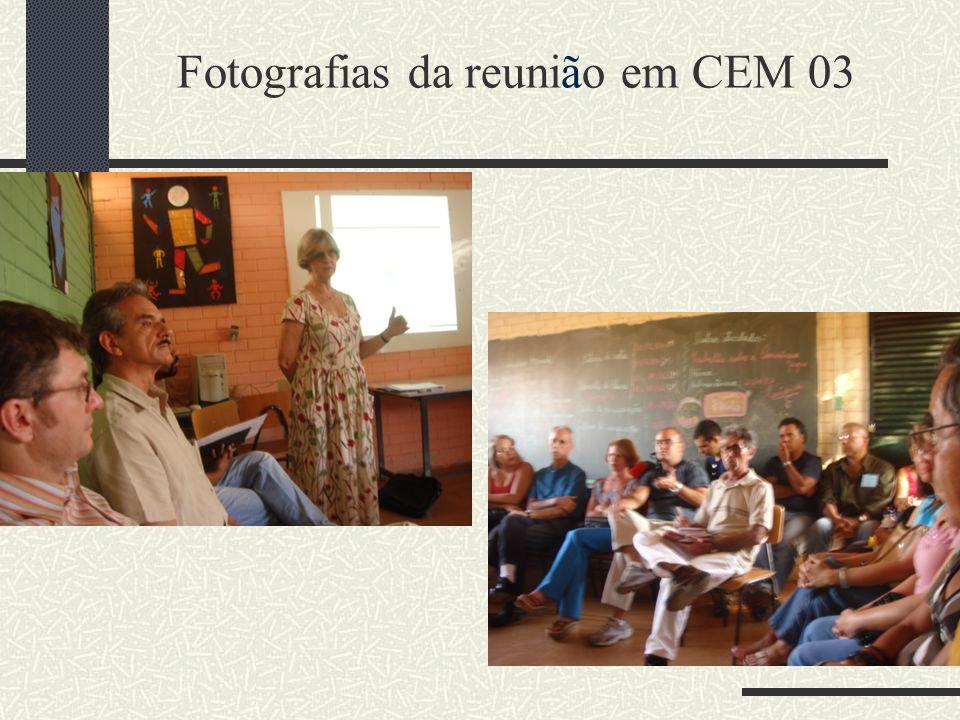 Fotografias da reunião em CEM 03