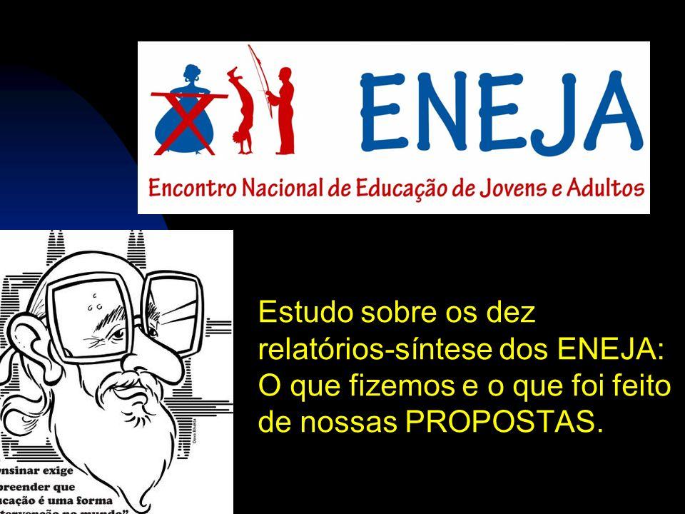 Estudo sobre os dez relatórios-síntese dos ENEJA: O que fizemos e o que foi feito de nossas PROPOSTAS.