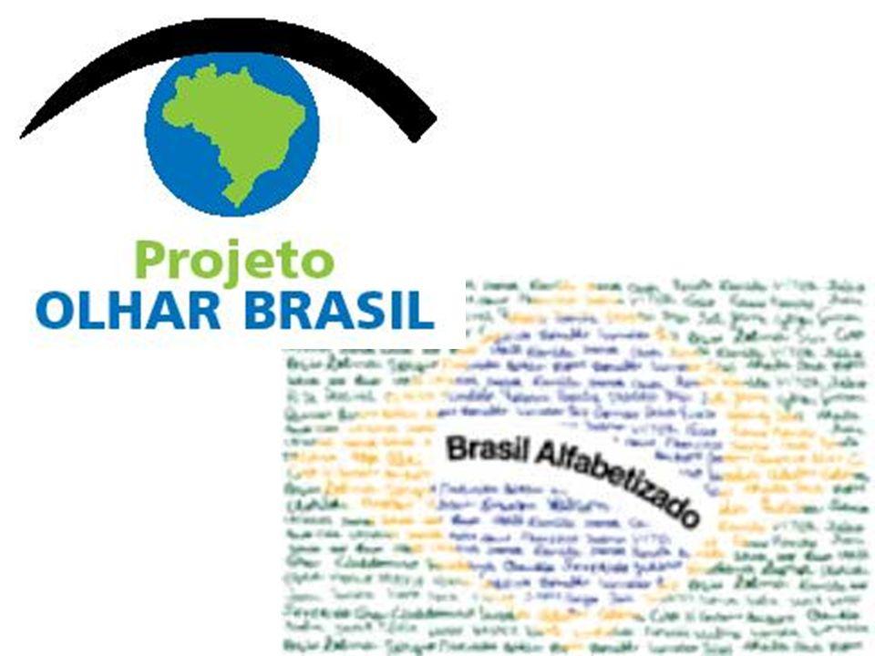 Projeto Olhar Brasil, tem como objetivo promover a identificação e correção de problemas visuais relacionados à refração e tem como público-alvo os alunos matriculados na rede pública de ensino fundamental, os alfabetizandos cadastrados no Programa Brasil Alfabetizado-PBA, além da população com idade igual ou superior a 60 (sessenta) anos.