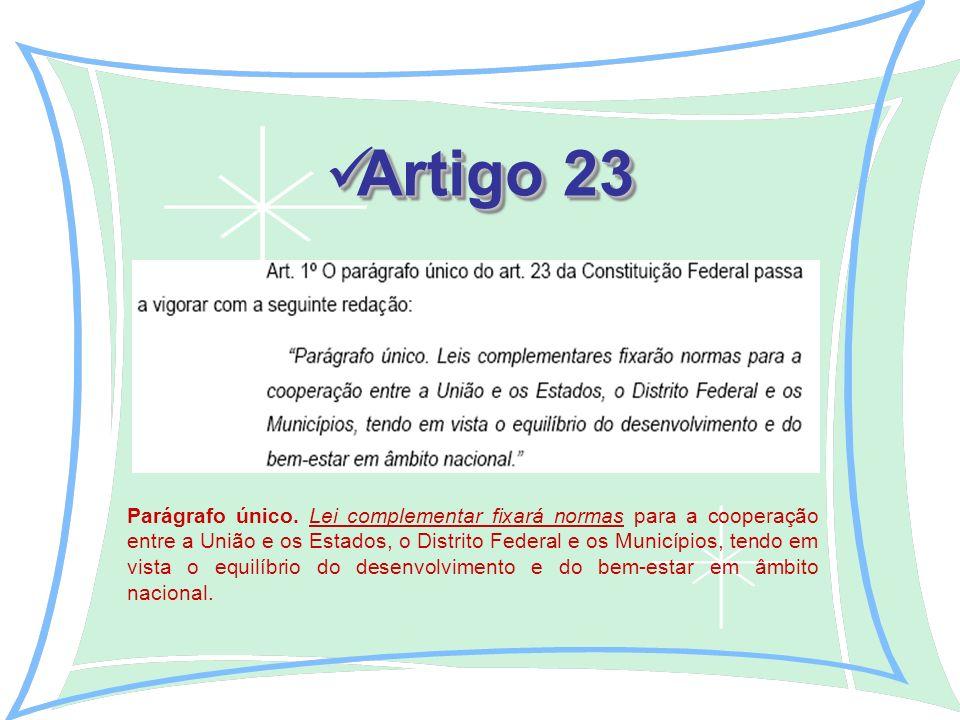 Artigo 23 Artigo 23 Parágrafo único.