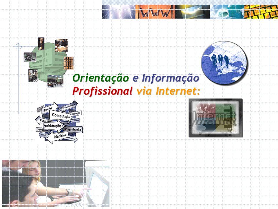 Orientação e Informação Profissional via Internet:
