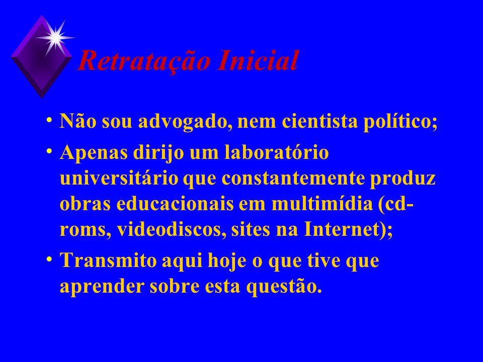 A Lei Brasileira...
