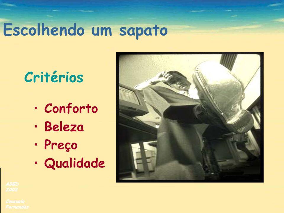 ABED 2003 Consuelo Fernandez Escolhendo um sapato Conforto Beleza Preço Qualidade Critérios
