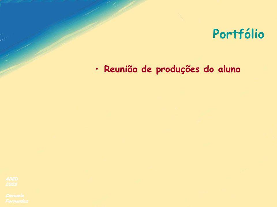 ABED 2003 Consuelo Fernandez Portfólio Reunião de produções do aluno