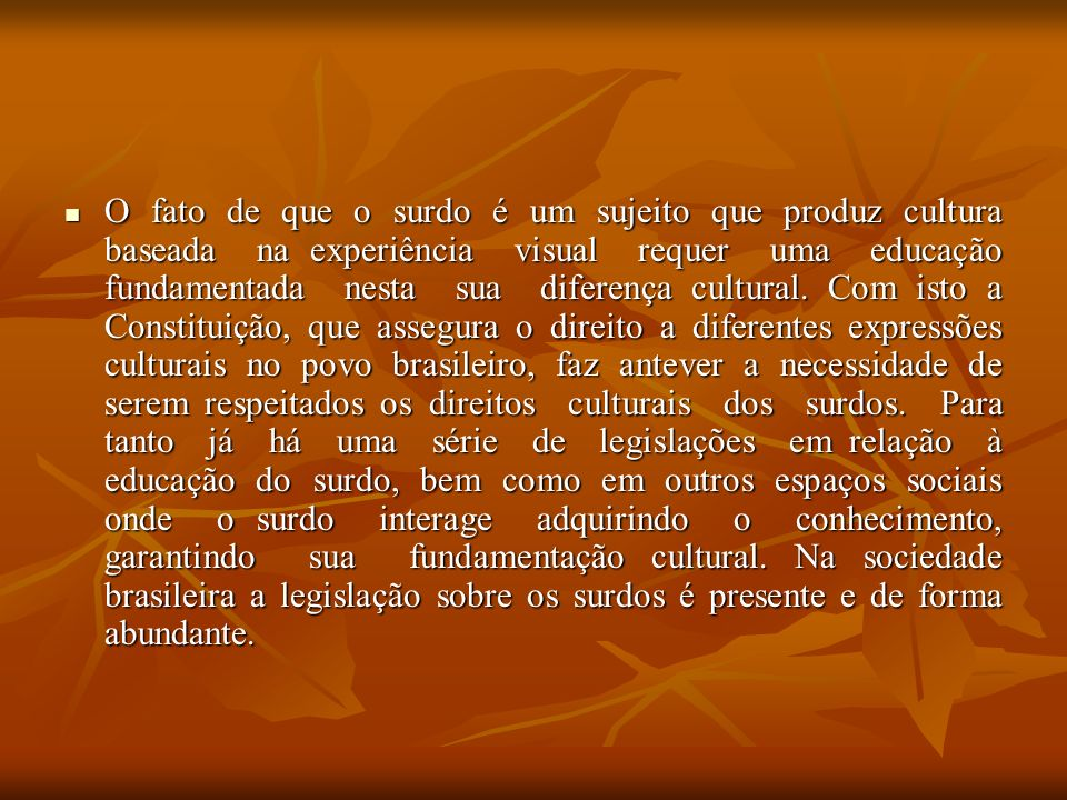 O DECRETO Citamos como exemplo, o Decreto 5.626 de 22 de dezembro de 2005, que regulamentou a Lei 10.436/02 e definiu formas institucionais para o uso e a difusão da Língua Brasileira de Sinais e da Língua Portuguesa, visando o acesso das pessoas surdas à educação.