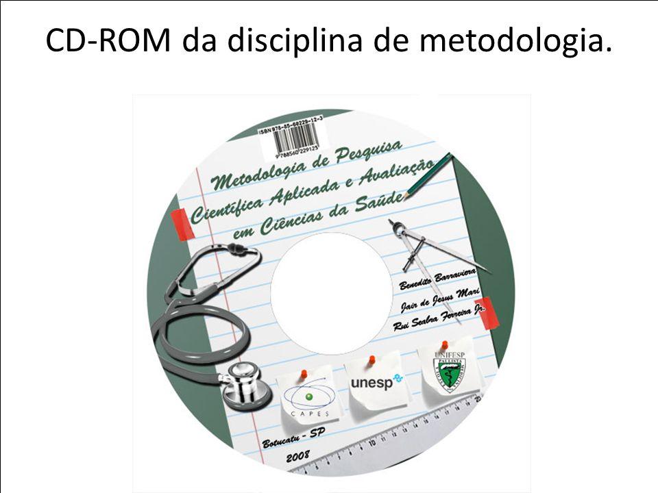 Prof. Dr. Rui Seabra Ferreira Junior rseabra@cevap.org.br Prof. Dr. Rui Seabra Ferreira Junior rseabra@cevap.org.br CD-ROM da disciplina de metodologi
