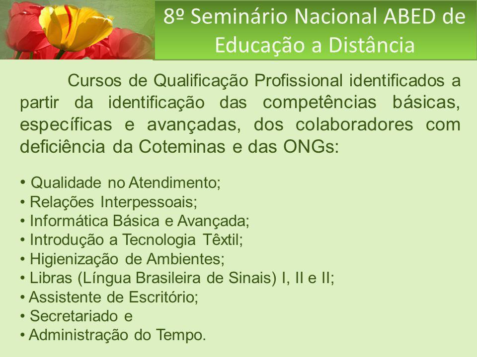 8º Seminário Nacional ABED de Educação a Distância Cursos de Qualificação Profissional identificados a partir da identificação das competências básica