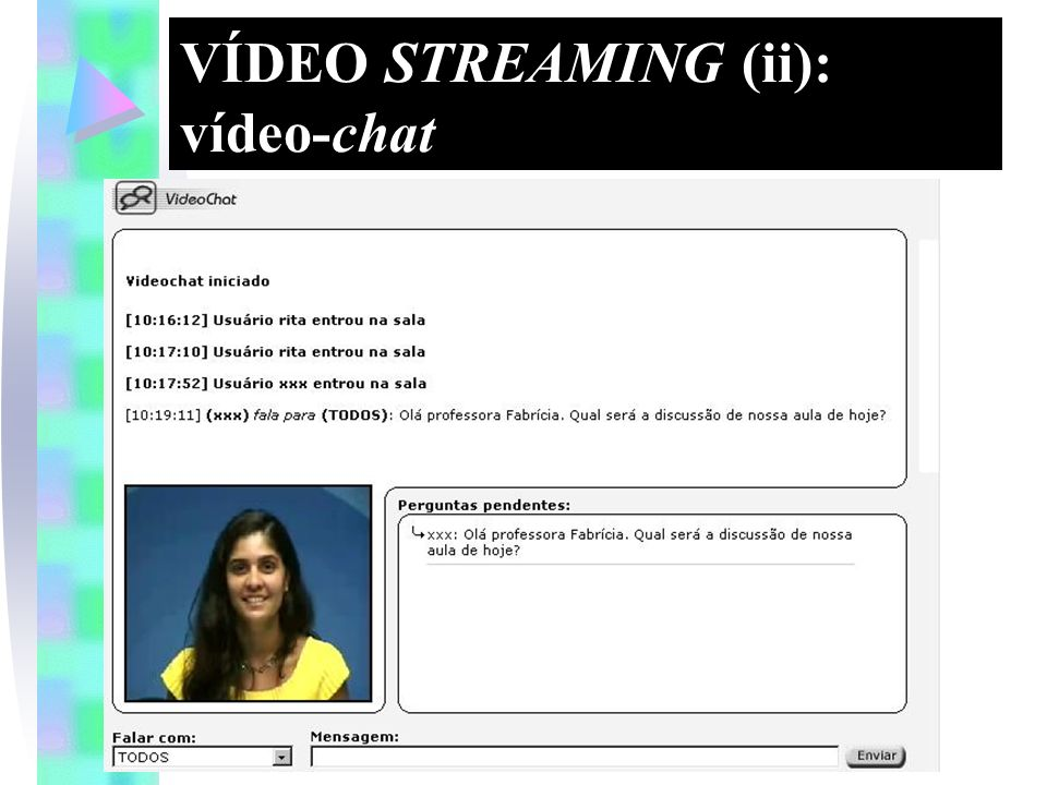 VÍDEO STREAMING (ii): vídeo-chat