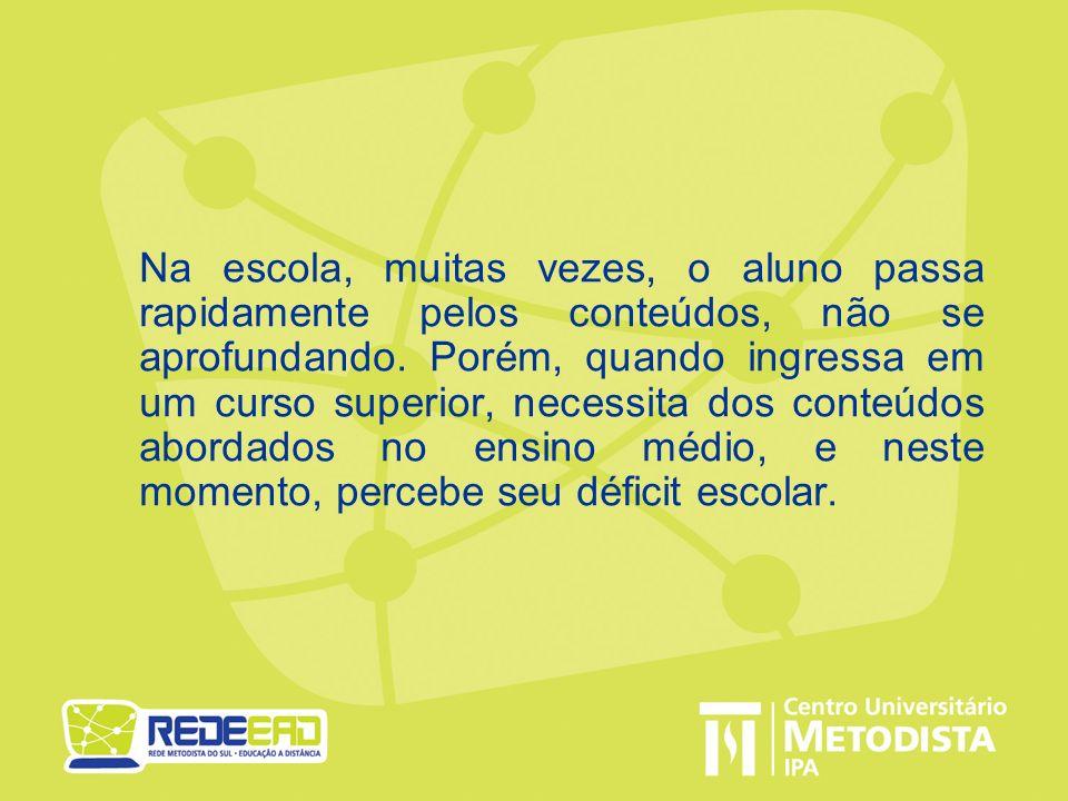 Metodologia de Ensino O curso tem nove unidades a distância e três unidades presenciais.