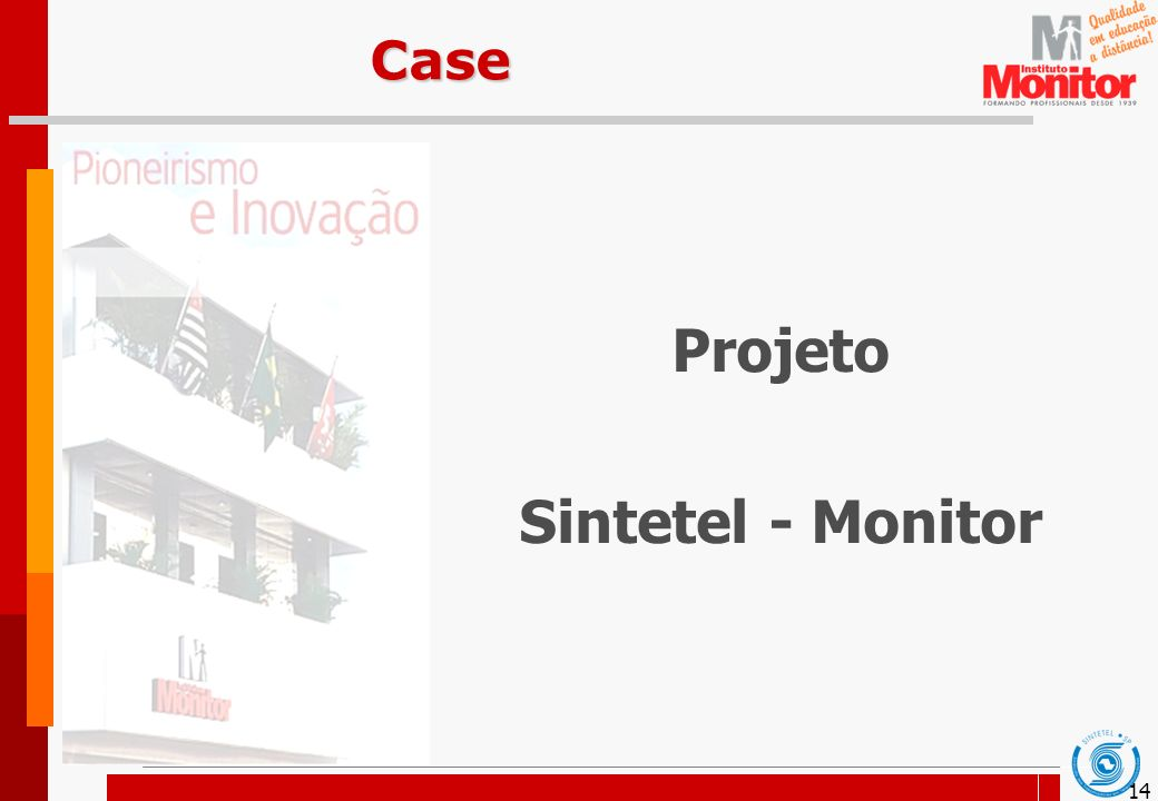 14Case Projeto Sintetel - Monitor