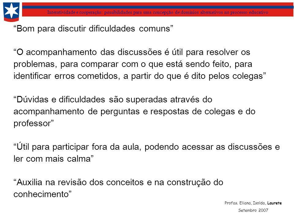 Interatividade e cooperação: possibilidades para uma concepção de domínios alternativos no processo educativo Profas.