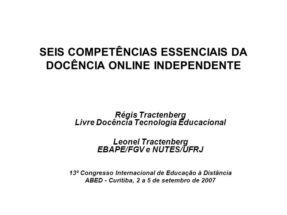 Nesta sessão vamos… Apresentar o conceito de docencia online independente .