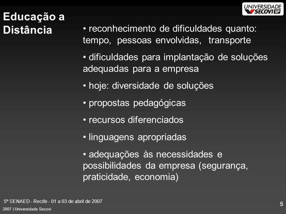 5º SENAED - Recife - 01 a 03 de abril de 2007 16 2007 | Universidade Secovi Público-Alvo : –empresários de administradoras de condomínios; funcionários dessas empresas; síndicos; interessados em geral –condôminos versus administradores RÁDIO SECOVI