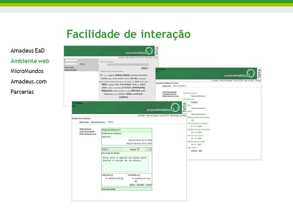 Facilidade de interação Amadeus EaD Ambiente web MicroMundos Amadeus.com Parcerias
