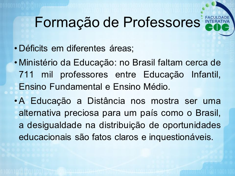 Déficits em diferentes áreas; Ministério da Educação: no Brasil faltam cerca de 711 mil professores entre Educação Infantil, Ensino Fundamental e Ensi