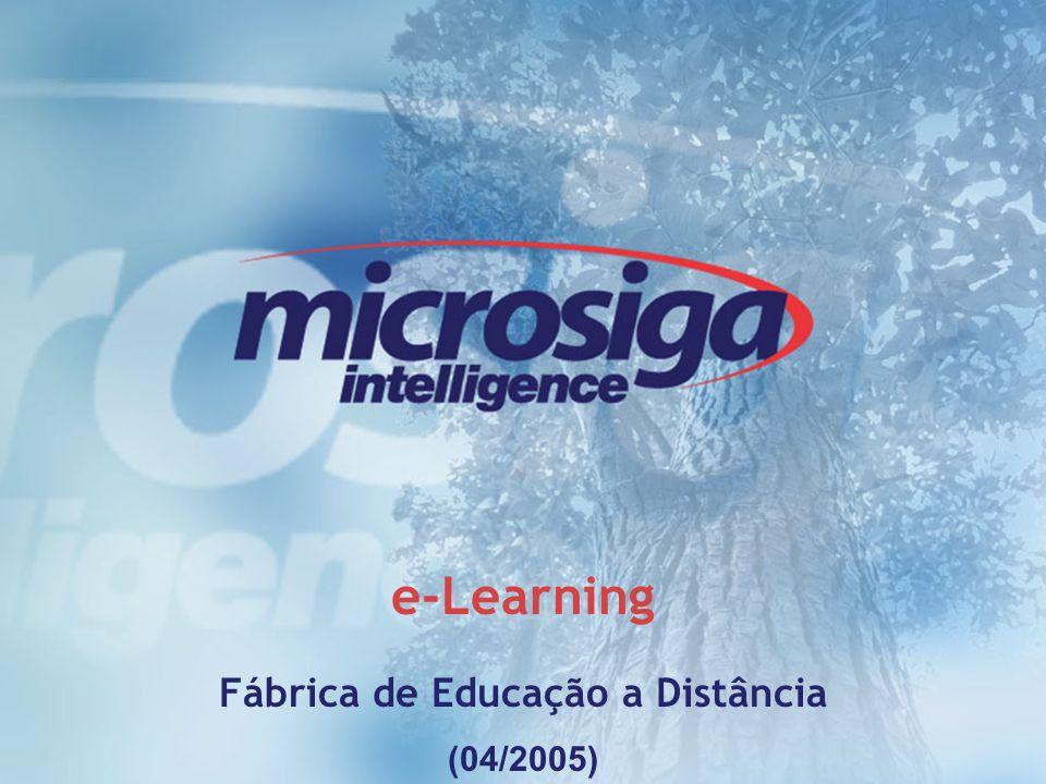 1 e-Learning Fábrica de Educação a Distância (04/2005)