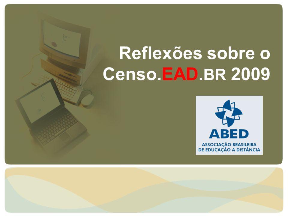 Reflexões sobre o Censo.EAD. BR 2009