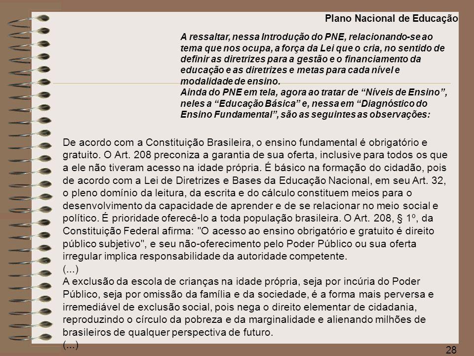 29 0 atraso no percurso escolar resultante da repetência e da evasão sinaliza para a necessidade de políticas educacionais destinadas à correção das distorções idade-série.
