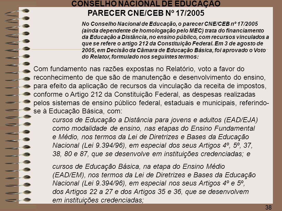 39 Parecer CNE/CEB nº 17/2005 O VOTO DO RELATOR desde que observadas as normas legais que regem a matéria e mais as condicionantes a seguir enunciadas constantes do Parecer CNE/CEB nº 41/2002: Os cursos de EAD/EJA devem obedecer ao disposto na Resolução CNE/CEB nº 1, de 3 de julho de 2000, que, acompanhada do Parecer CEB 11/2000, estabeleceu as Diretrizes Curriculares Nacionais para a Educação de Jovens e Adultos.