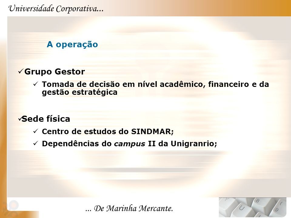 Universidade Corporativa......De Marinha Mercante.