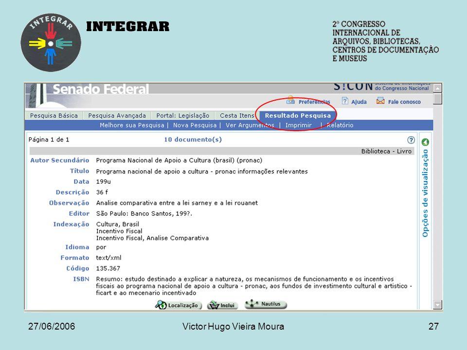 27/06/2006Victor Hugo Vieira Moura27