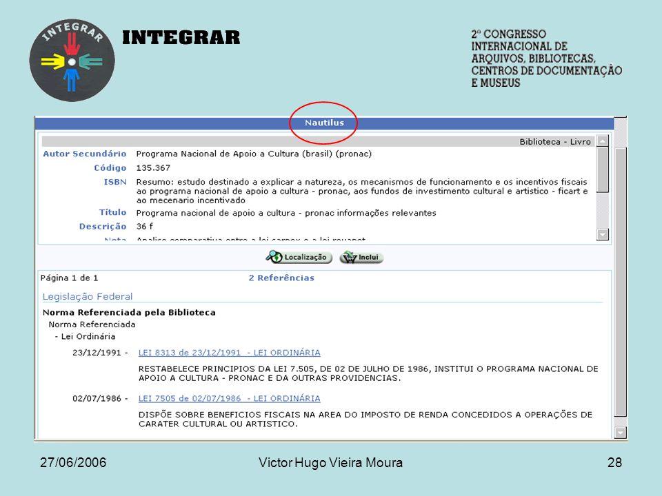 27/06/2006Victor Hugo Vieira Moura28