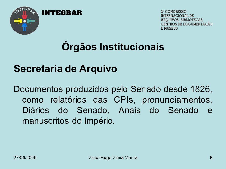 27/06/2006Victor Hugo Vieira Moura19 Sistema de Informações do Congresso Nacional – Sicon Bases de dados atuais: Bibliotecas da RVBI Discursos de Senadores Legislação Federal Matérias Legislativas Recortes de Jornais