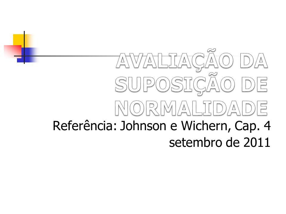 Referência: Johnson e Wichern, Cap. 4 setembro de 2011