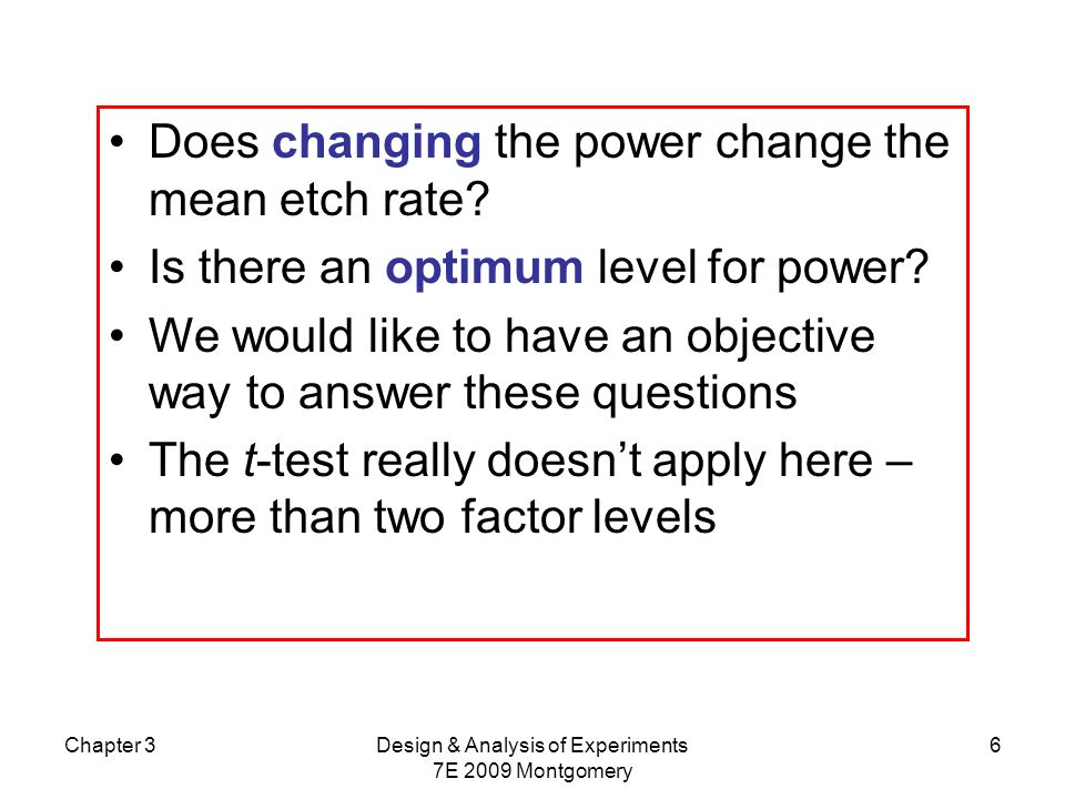 Chapter 3Design & Analysis of Experiments 7E 2009 Montgomery 27