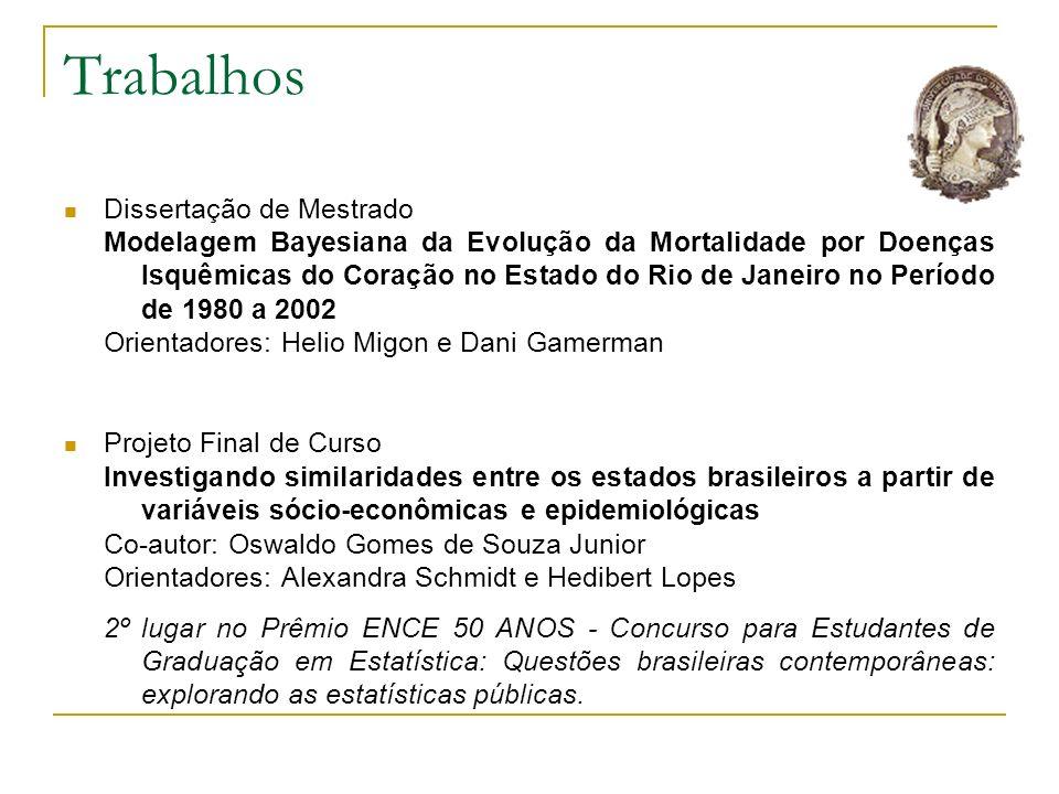 Trabalhos Dissertação de Mestrado Modelagem Bayesiana da Evolução da Mortalidade por Doenças Isquêmicas do Coração no Estado do Rio de Janeiro no Perí