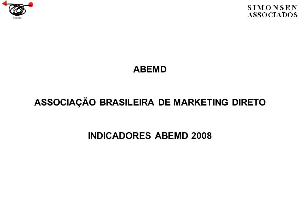 ABEMD ASSOCIAÇÃO BRASILEIRA DE MARKETING DIRETO INDICADORES ABEMD 2008