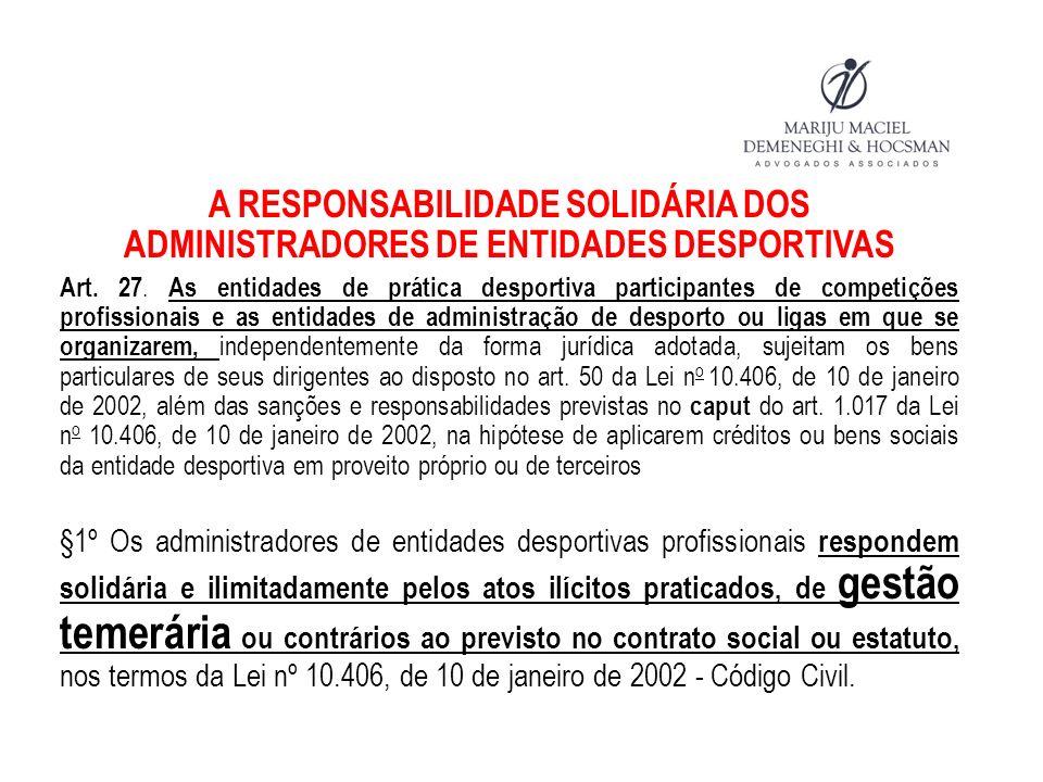 A NOVA RELAÇÃO ENTRE ATLETAS E AGENTES Art.27-B.