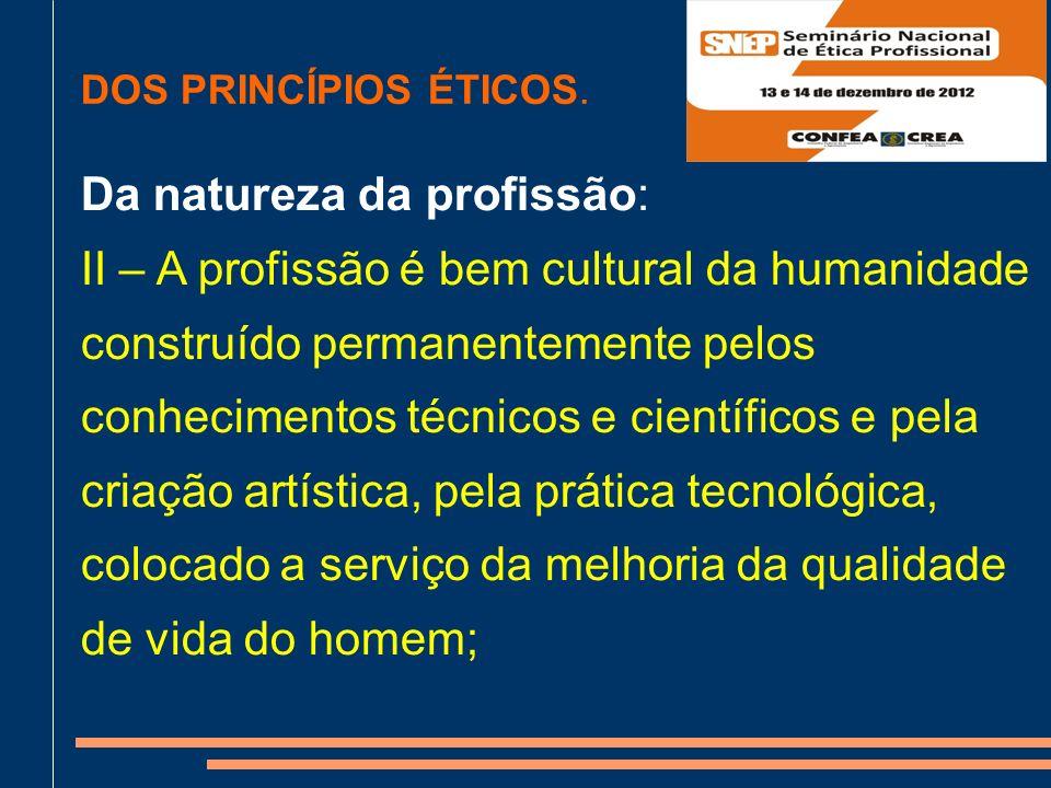 DOS PRINCÍPIOS ÉTICOS.