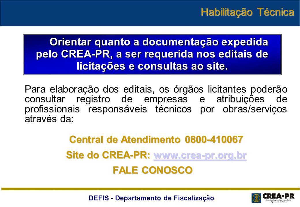 DEFIS - Departamento de Fiscalização Para elaboração dos editais, os órgãos licitantes poderão consultar registro de empresas e atribuições de profiss