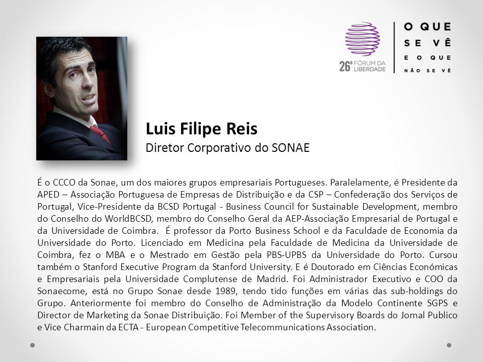 Luis Filipe Reis Diretor Corporativo do SONAE É o CCCO da Sonae, um dos maiores grupos empresariais Portugueses. Paralelamente, é Presidente da APED –