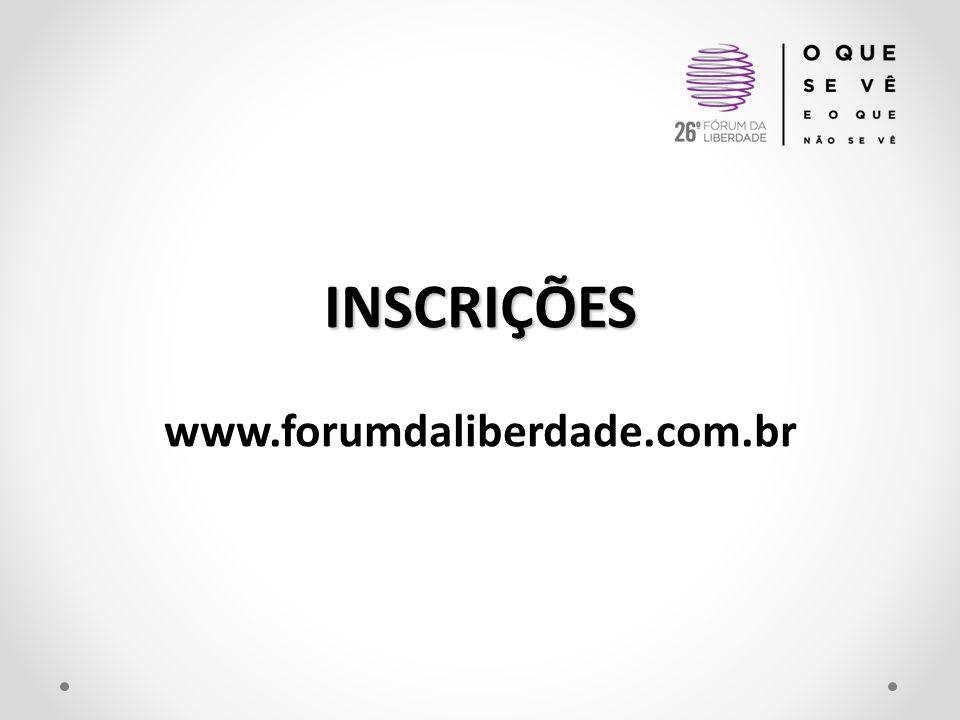 INSCRIÇÕES www.forumdaliberdade.com.br