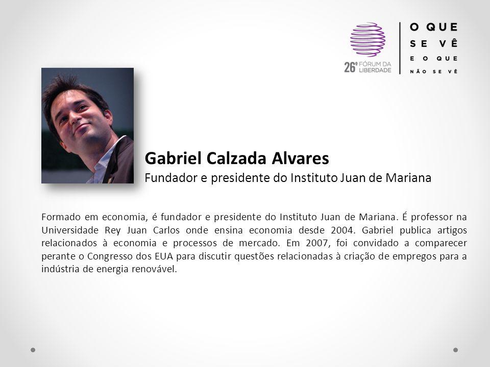 Gabriel Calzada Alvares Fundador e presidente do Instituto Juan de Mariana Formado em economia, é fundador e presidente do Instituto Juan de Mariana.