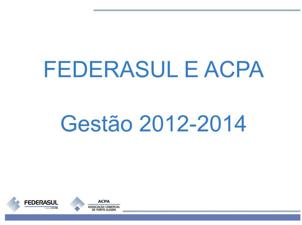 FEDERASUL E ACPA Gestão 2012-2014